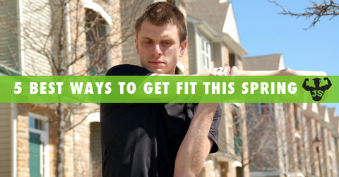 The 5 Best Ways To Get Fit This Spring