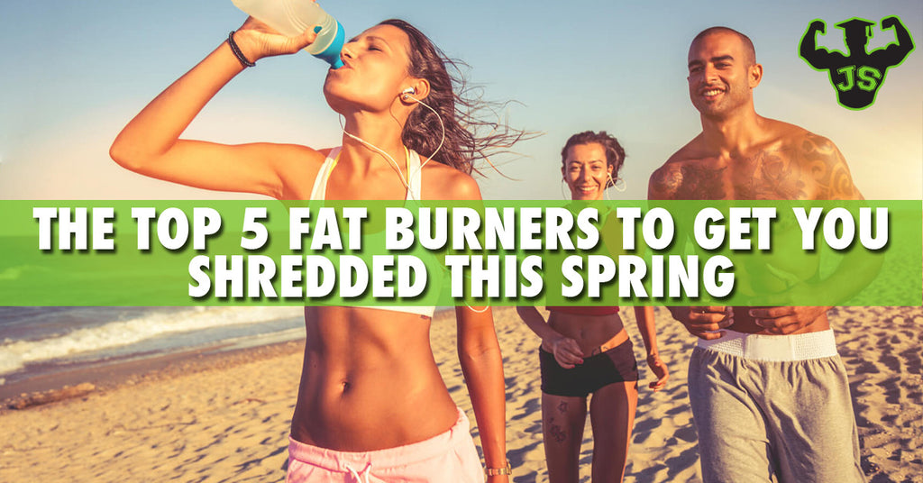 The Top 5 Fat Burners to Get You Shredded This Spring