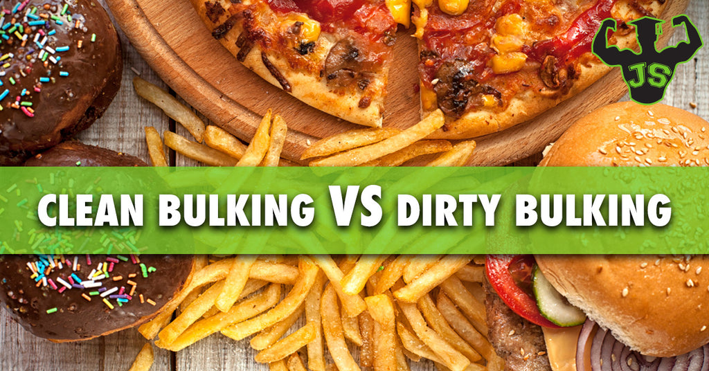 Clean Bulking vs Dirty Bulking: What Method Is Best For You?