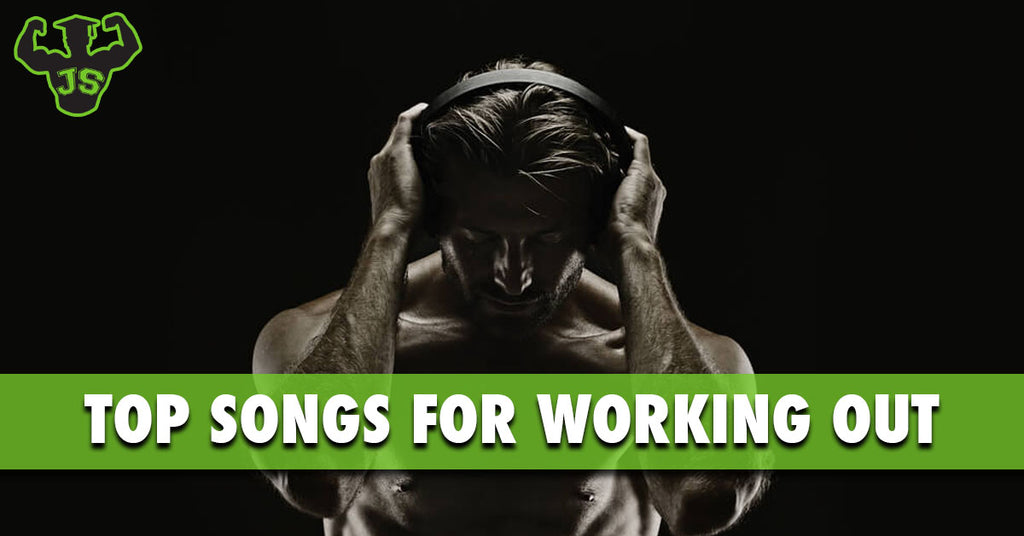 Top Songs For Working Out