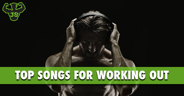 Top-Songs-For-Working-Out-JackedScholar-Supplements-Canada