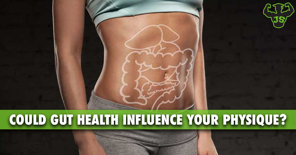 Could Your Gut Health Influence Your Physique?