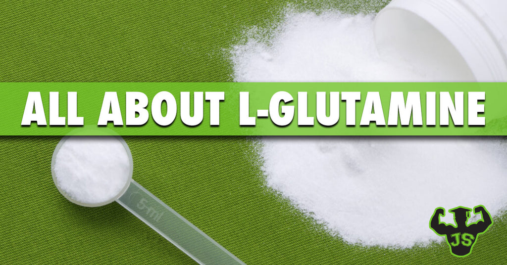L-Glutamine: What Is It and Why Take It?