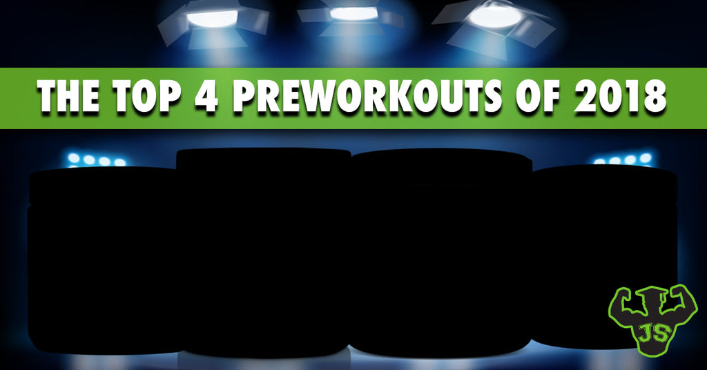The Top 4 Pre Workouts of 2018