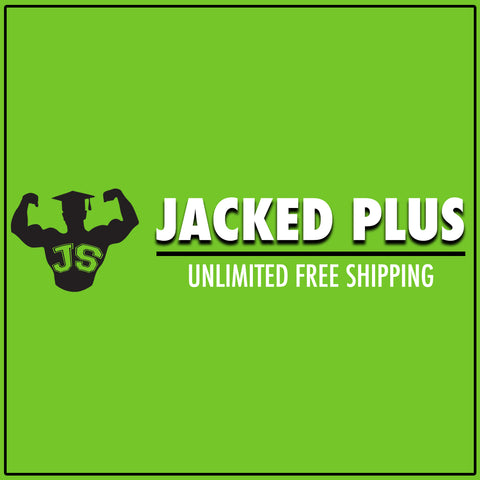 Jacked Plus Unlimited Free Shipping*