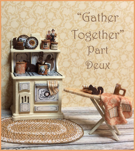 LIMITED AVAILABILITY - GATHER TOGETHER Holiday Vignette Part Deux
