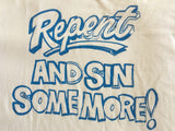 "Supreme ""repent and sin some more"" tee Large"