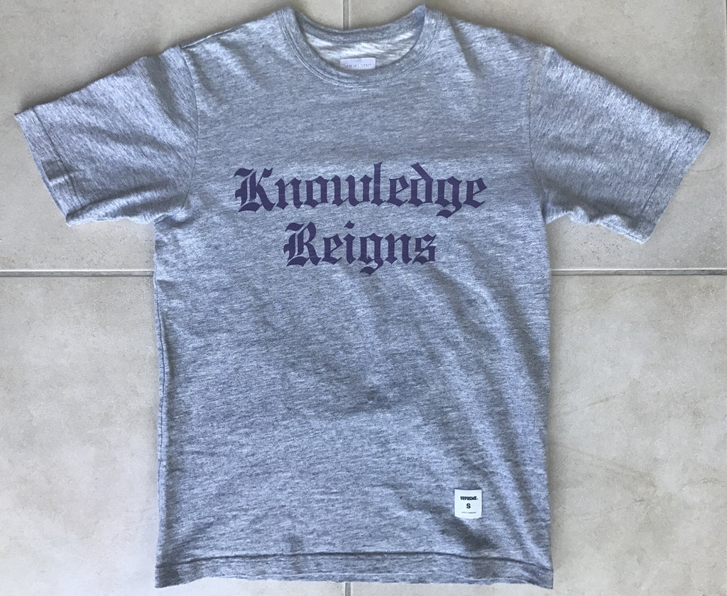 "Supreme ""Knowledge Reigns"" cut and sew tee Small"