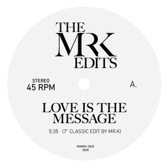 MR K | Love Is The Message / I Can't Turn Around