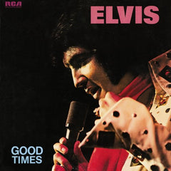 Elvis Presley | Elvis Good Times