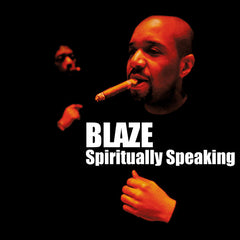 Blaze | Spiritually Speaking
