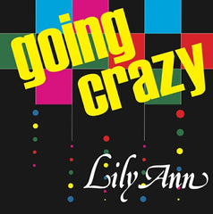 LILY ANN | Going Crazy
