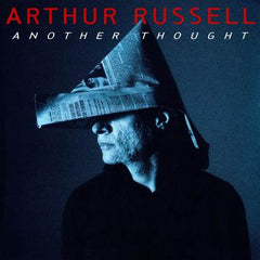ARTHUR RUSSELL | Another Thought