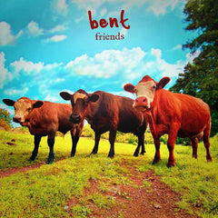 BENT | Friends *Rmxs*