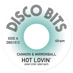 CANNON & MIRRORBALL | Hot Lovin'