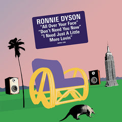 RONNIE DYSON | All Over Your Face