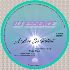 DJ ESSENCE | A Love So Potent