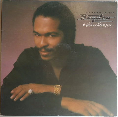 RAY PARKER JR. RAYDIO | A Woman Needs Love