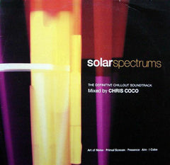 Chris Coco | Solar Spectrums - The Definitive Chillout Soundtrack