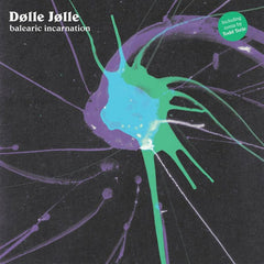 DOLLE JOLLE | Balearic Incarnation