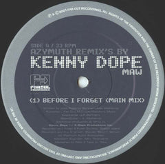 Azymuth | Before I Forget (Kenny Dope Remixes)
