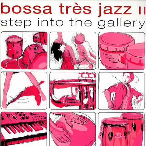 Various | Bossa Tres Jazz II - Step Into The Gallery
