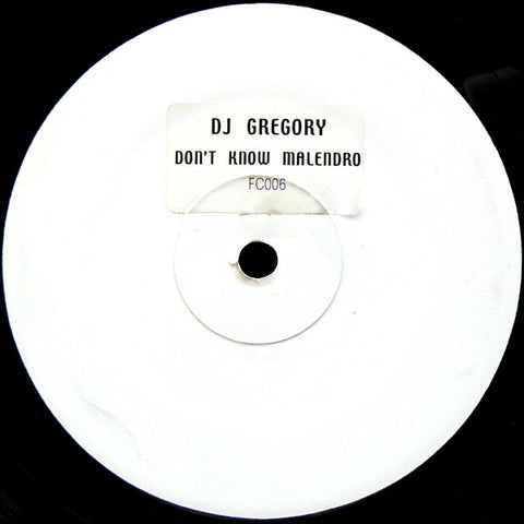 DJ Gregory | Don't Know Malendro