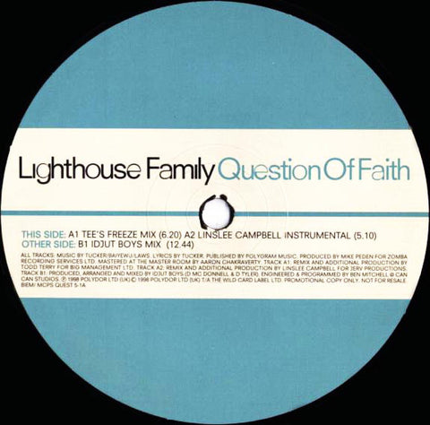 Lighthouse Family | Question Of Faith