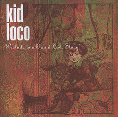 Kid Loco | A Grand Love Story
