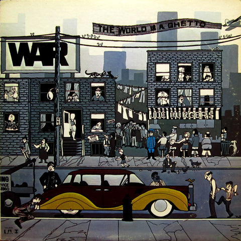 War | The World Is A Ghetto