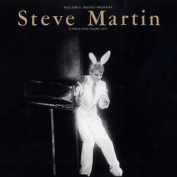 Steve Martin  | A Wild And Crazy Guy