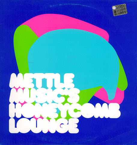 Mettle Music | Honeycomb Lounge