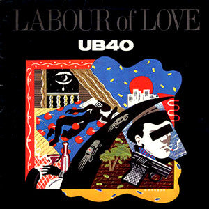 UB40 | Labour Of Love