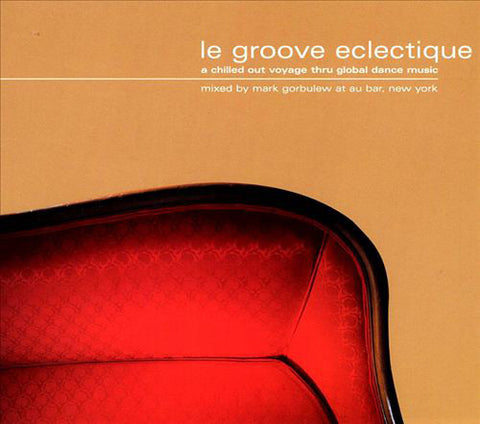 Various | Selections From Le Groove Eclectique