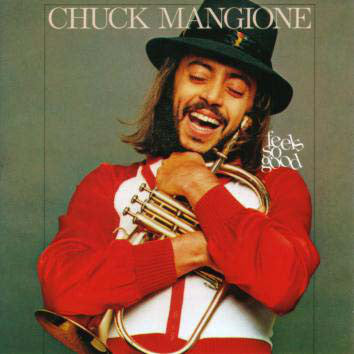 Chuck Mangione | Feels So Good
