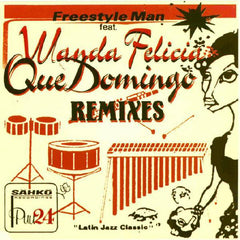 Freestyle Man Feat. Wanda Felicia | Que Domingo Remixes