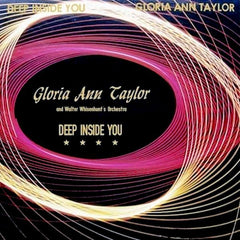 GLORIA ANN TAYLOR | Deep Inside You