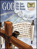 God: His Son, His Book, His Home