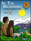 In the Beginning: Creation and Man's Fall