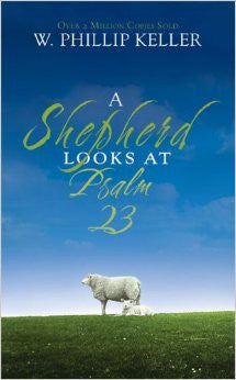 A Shepherd Looks at Psalm 23