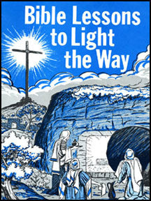 Bible Lessons to Light the Way