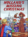 Holland's Missing Christmas