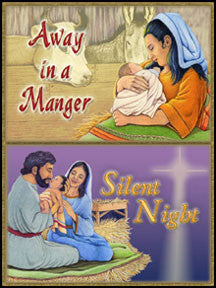 Away in a Manger / Silent Night