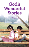 God's Wonderful Stories Volume 1