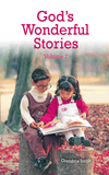 God's Wonderful Stories Volume 2