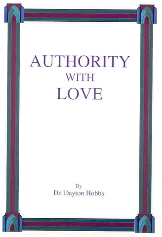 Authority With Love
