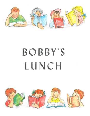 Bobby's Lunch