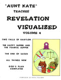 The Book of Revelation Visualized Volume 4