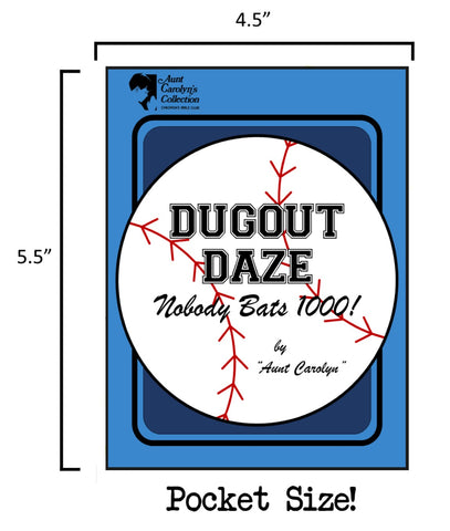 Dugout Daze: Nobody Bats 1000!: Pocket Size