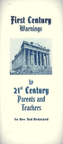 First Century Warnings to 21st Century Parents and Teachers